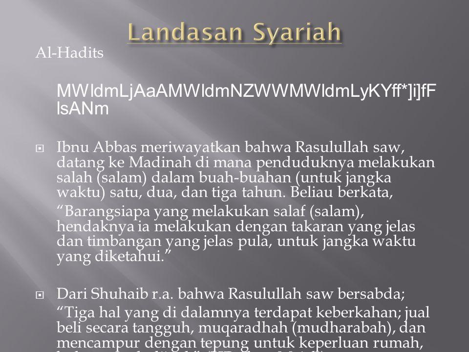 Landasan Syariah MWldmLjAaAMWldmNZWWMWldmLyKYff*]i]fFlsANm Al-Hadits